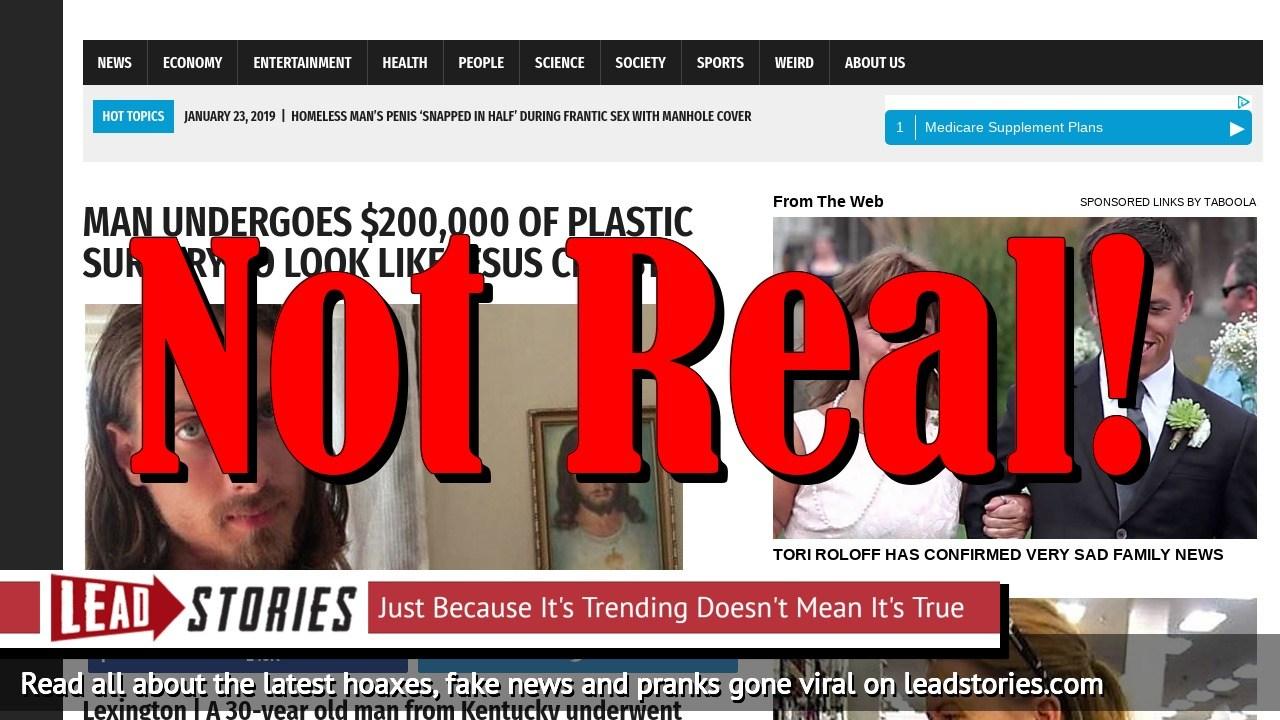 Fake News: Man Did NOT Undergo $200,000 of Plastic Surgery to Look Like Jesus Christ