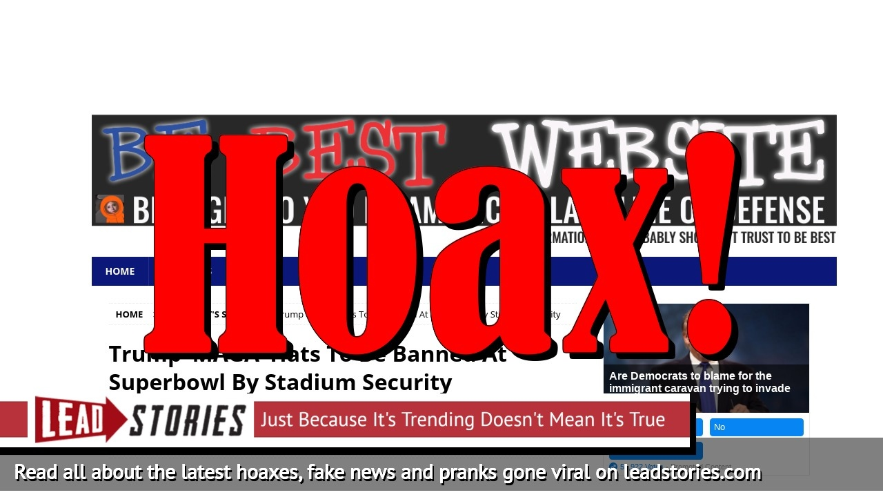 Fake News: Trump 'MAGA' Hats NOT To Be Banned At Superbowl By Stadium Security