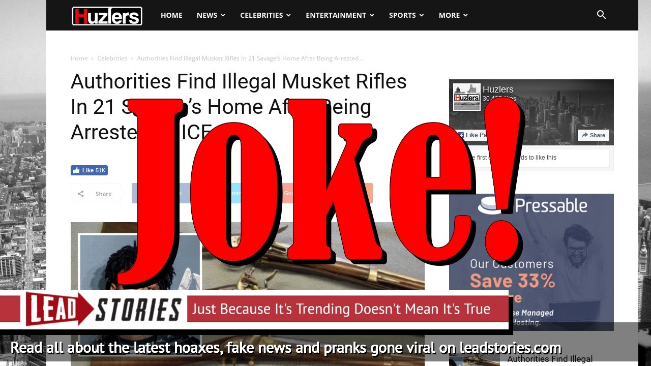 Fake News: Authorities Did NOT Find Illegal Musket Rifles In 21 Savage's Home After Being Arrested by ICE