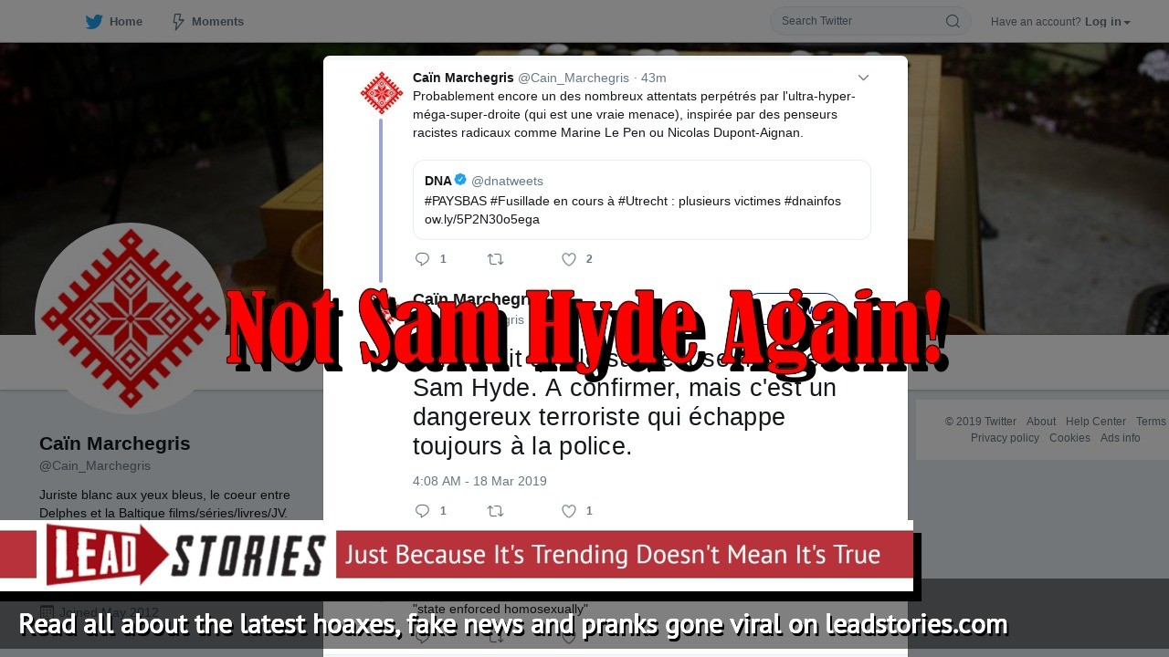 Fake News: Sam Hyde is NOT The Shooter in Utrecht