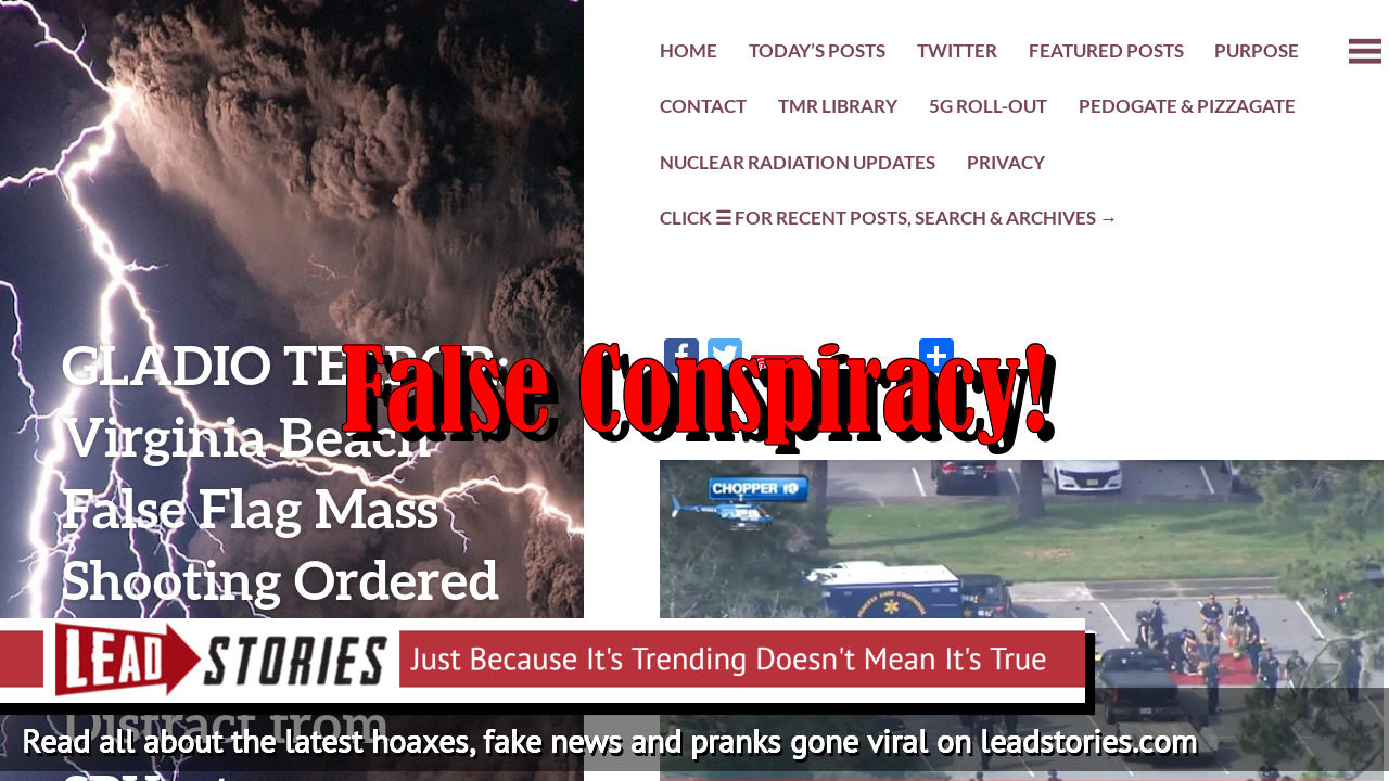 Fake News: Virginia Beach False Flag Mass Shooting  Was NOT Ordered By Deep State To Distract From SPYgate