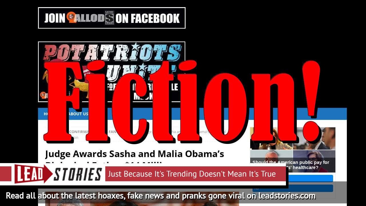 Fake News: Judge Did NOT Award Sasha and Malia Obama's Biological Father $14 Million