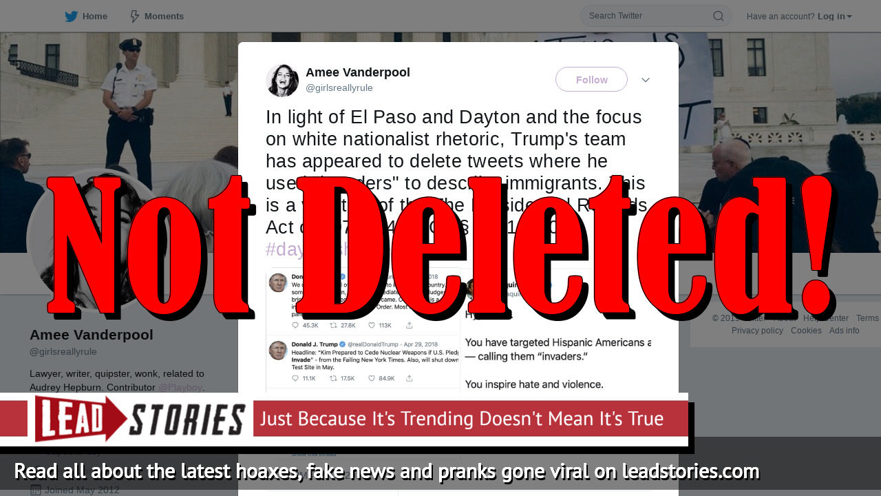 Fake News: Trump's Team Has NOT Appeared To Delete Tweets Where He Used 'Invaders' To Describe Immigrants