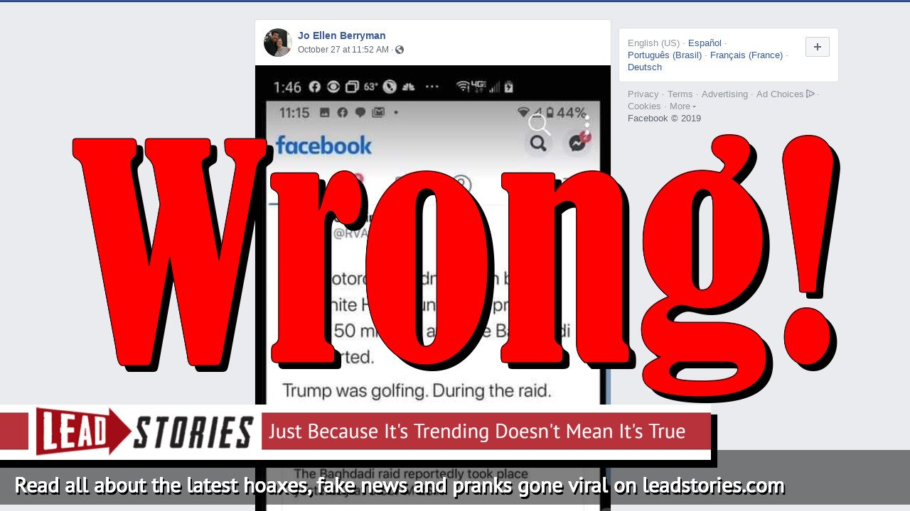 Fake News: Donald Trump Was NOT Golfing During Al-Baghdadi Raid And There's No Evidence Situation Room Photo Was Staged