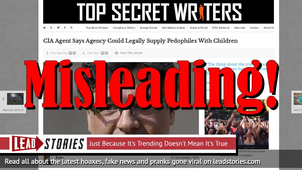 Fake News: CIA Agent Does NOT Blow Whistle, Does NOT Say 'We Supply Elite Pedophiles With Children'