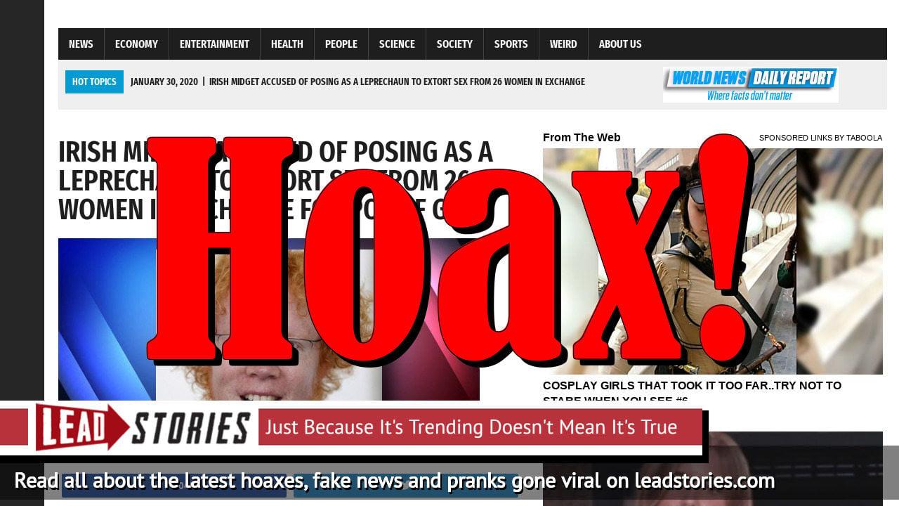 Screenshot of https://worldnewsdailyreport.com/irish-midget-accused-of-posing-as-a-leprechaun-to-extort-sex-from-26-women-in-exchange-for-pot-of-gold/