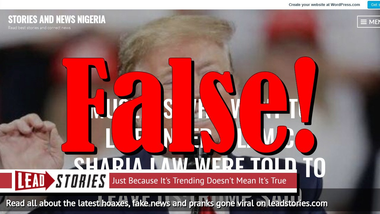 Fake News: Trump Did NOT Say That Muslims Who Want To Live Under Islamic Sharia Law Must Leave U.S.