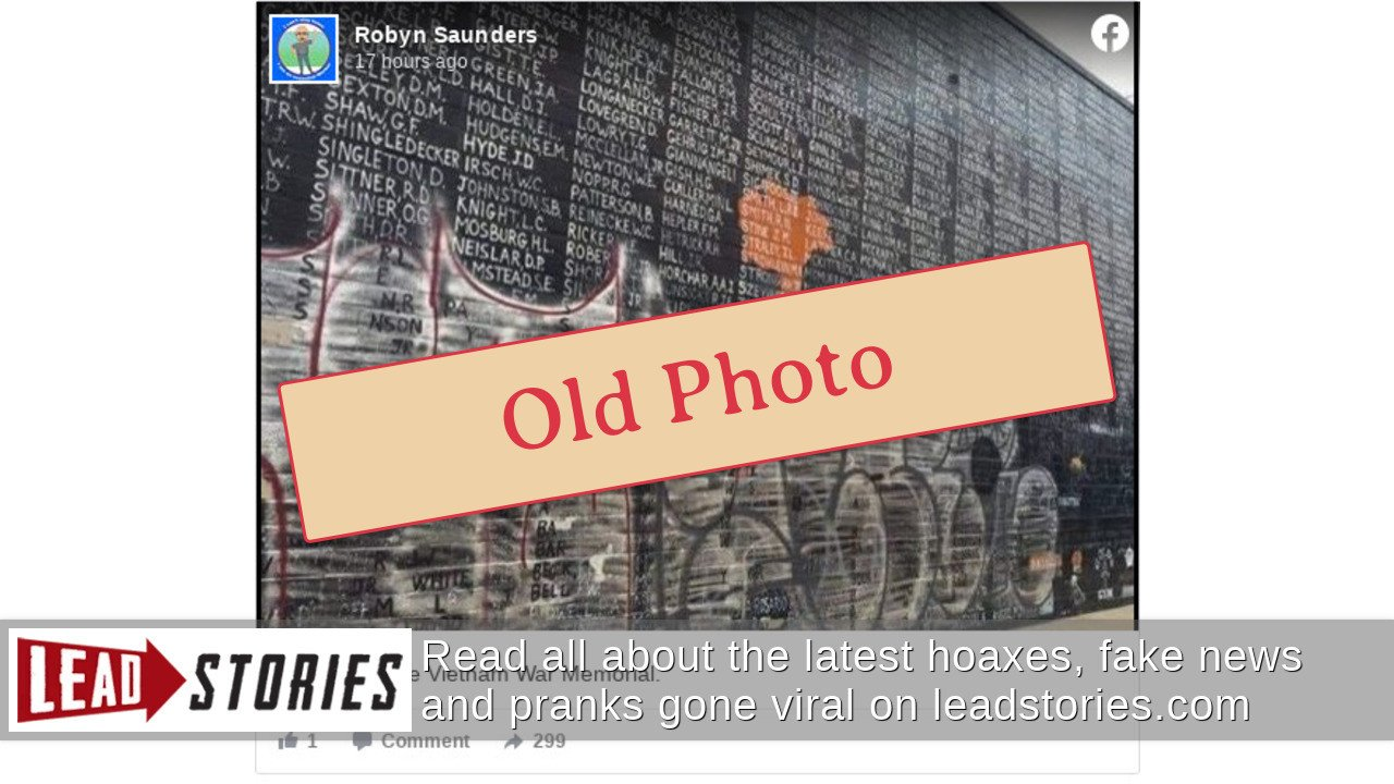 Fact Check Vietnam Memorial Not Defaced By Rioters During Protests Following George Floyd S Death Lead Stories