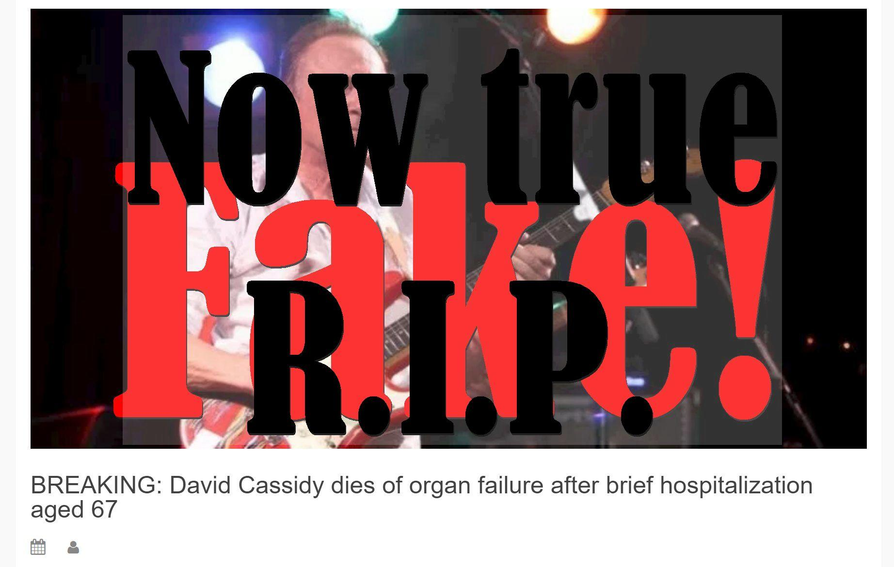 (UPDATE: He did now...) Fake News: David Cassidy Did NOT Die of Organ Failure After Brief Hospitalization Aged 67
