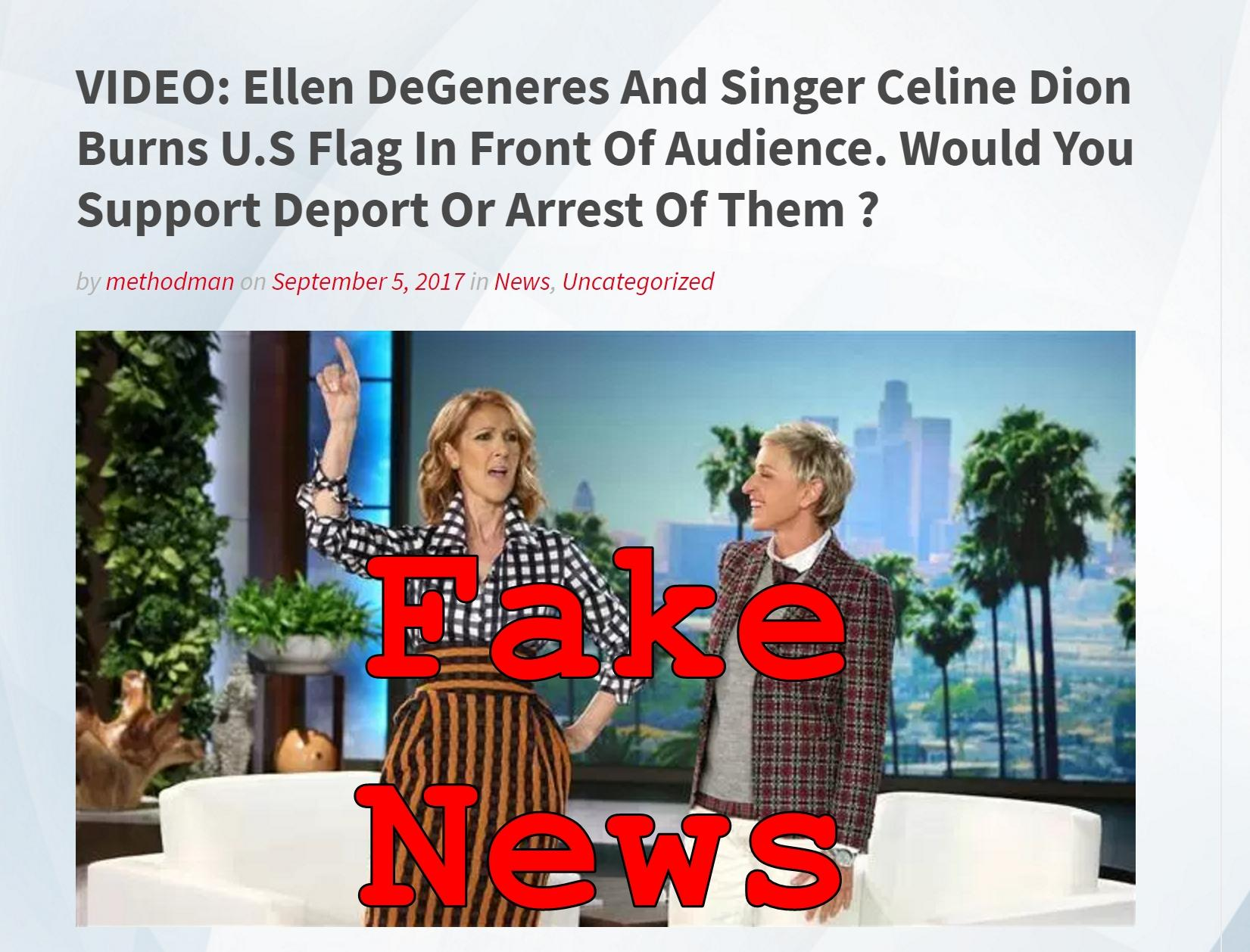 Fake News: Ellen DeGeneres And Celine Dion Did NOT Burn US Flag In Front Of Audience