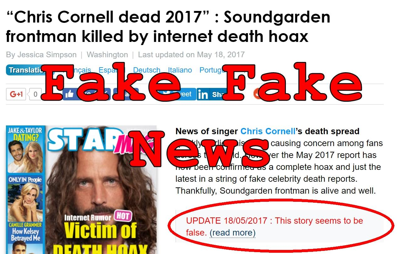 Fake Fake News: Chris Cornell Actually Dead, Death Hoax Story Not True