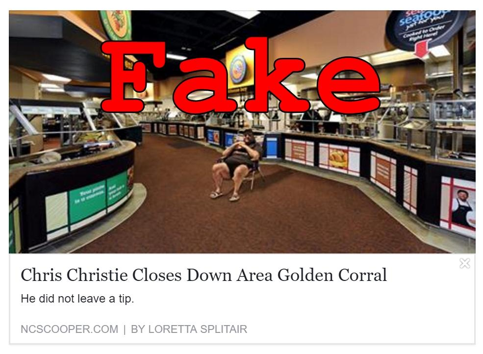Fake News: Chris Christie Did NOT Close Down Area Golden Corral