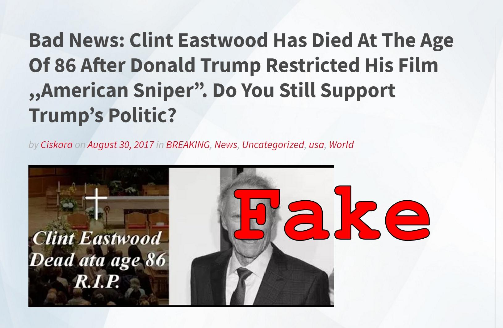 Fake News: Clint Eastwood Did NOT Die At The Age Of 86 After Donald Trump Restricted His Film American Sniper