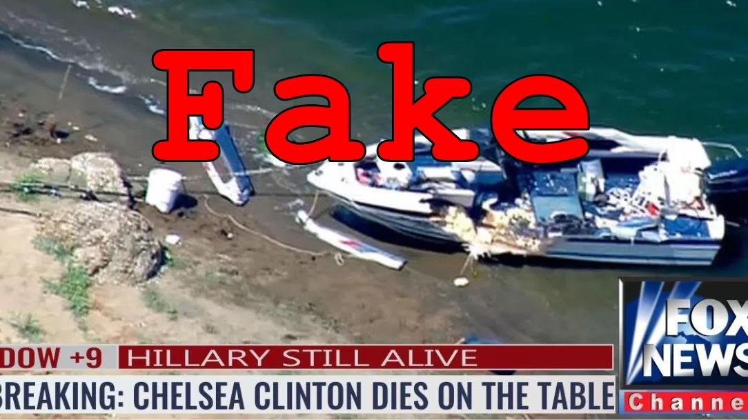 Fake News: Hillary Clinton, Chelsea Clinton NOT Dead In Boating Accident