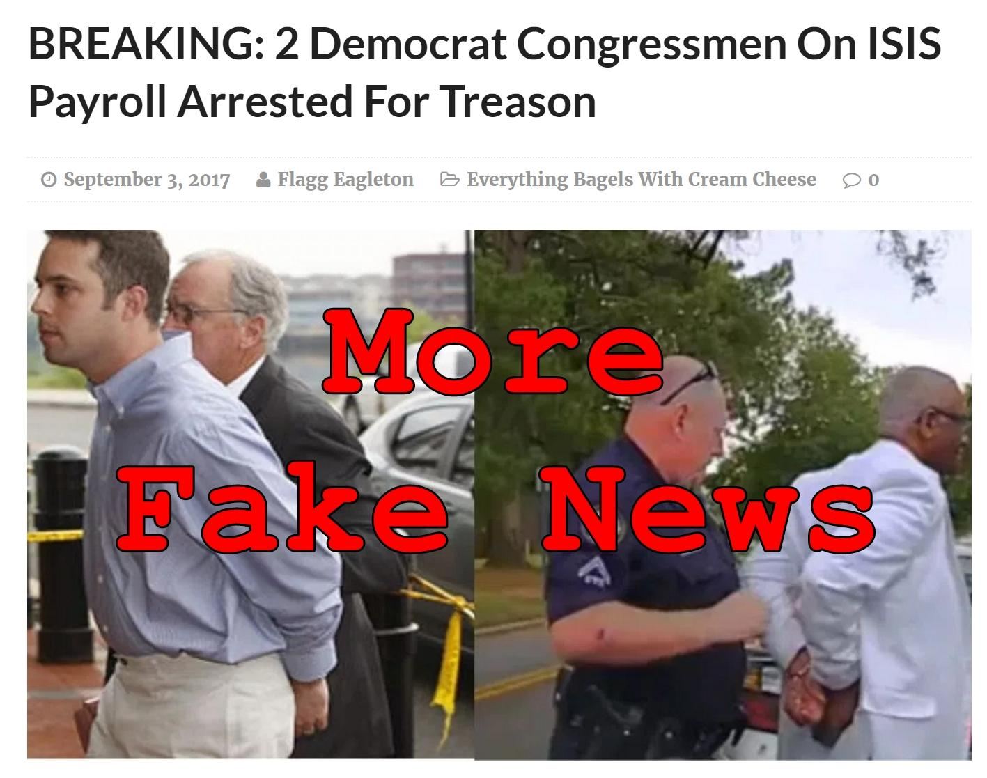 Fake News: NO 2 Democrat Congressmen On ISIS Payroll, NOT Arrested For Treason