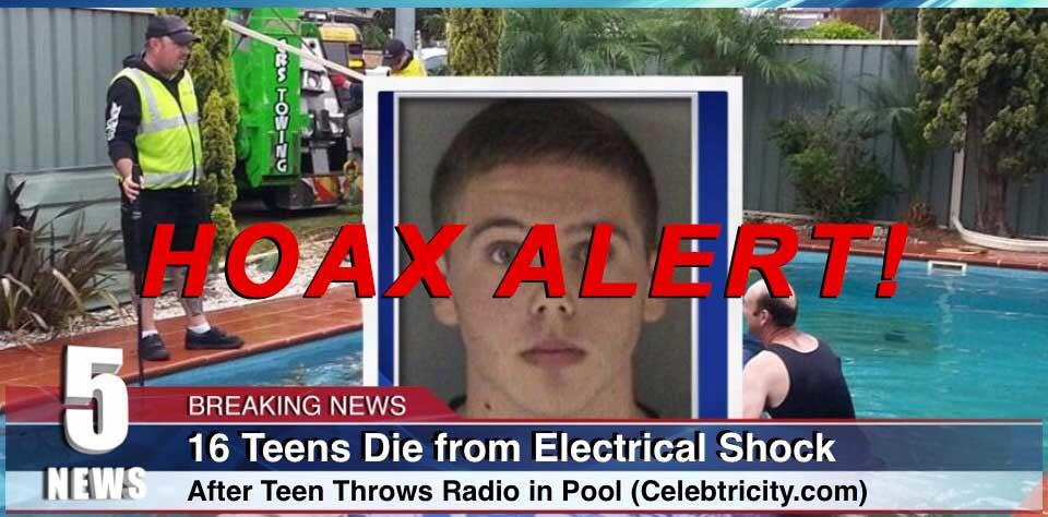 Hoax Alert: Sixteen Teens DID NOT Die from Electrical Shock After Teen Throws Radio into Swimming Pool