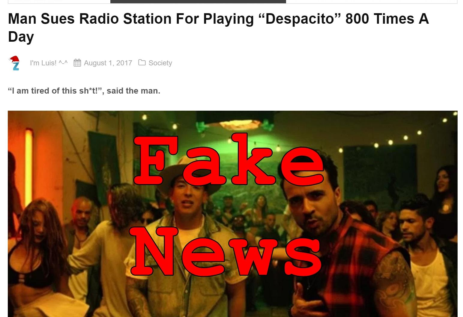 """Fake News: Man Did NOT Sue Radio Station For Playing """"Despacito"""" 800 Times A Day"""
