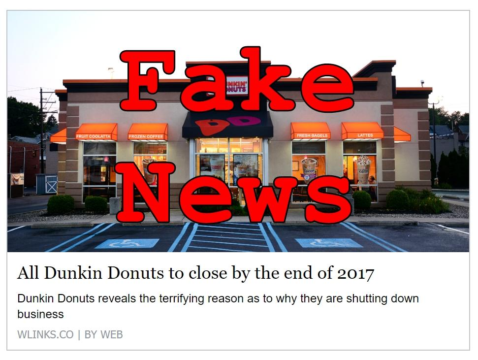 Fake News: All Dunkin Donuts NOT To Close By The End Of 2017