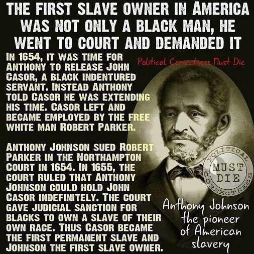 Hoax Alert: First Slave Owner in America WAS NOT a Black Man