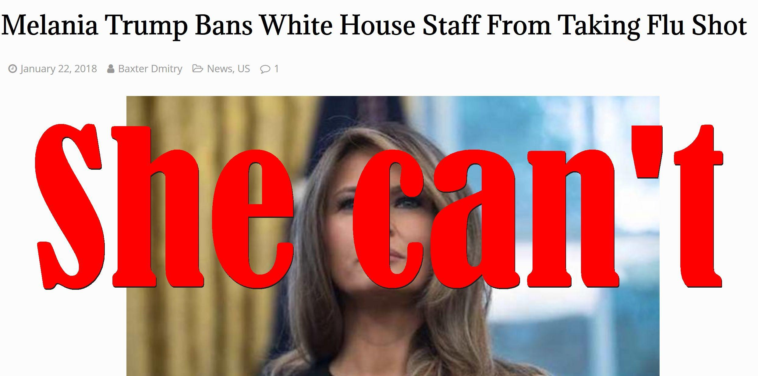 Fake News: Melania Trump Did NOT Ban White House Staff From Taking Flu Shot