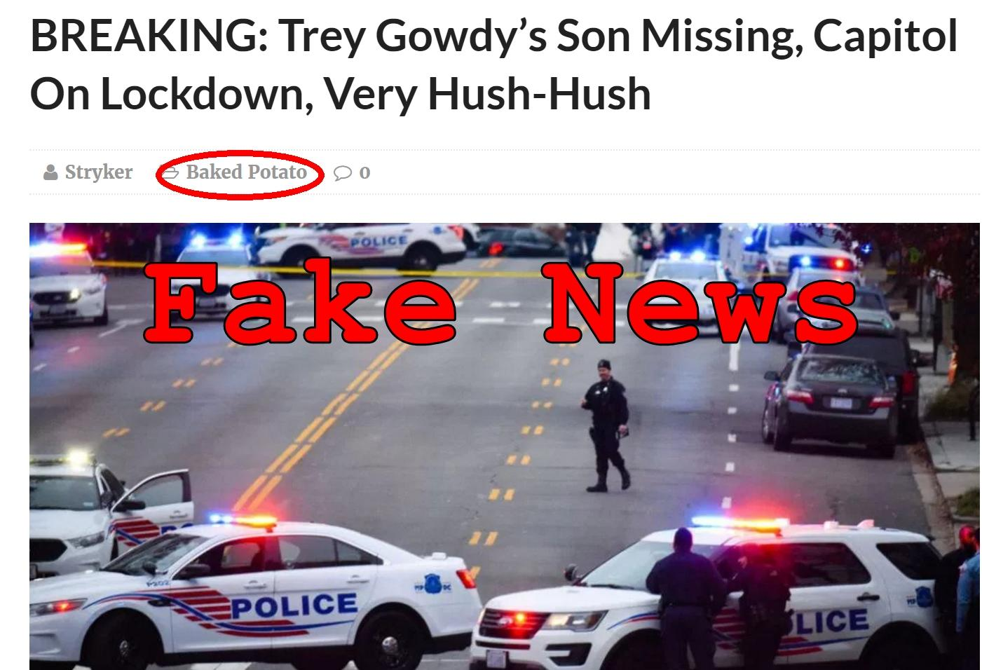 Fake News: Trey Gowdy's Son NOT Missing, Capitol NOT On Lockdown