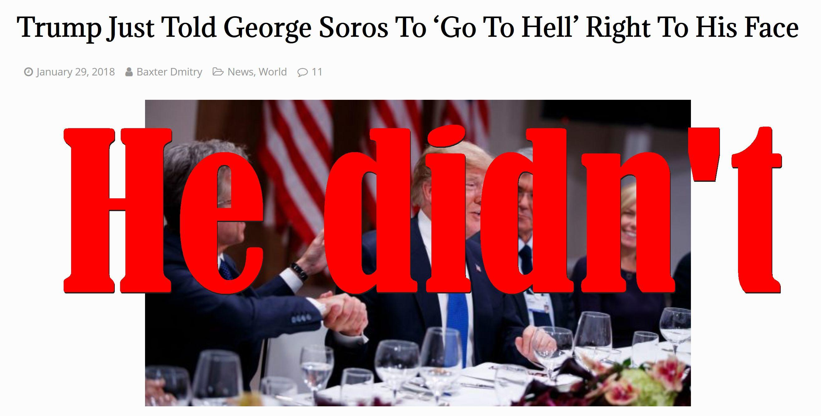 Fake News: Trump Did NOT Tell George Soros To 'Go To Hell' Right To His Face