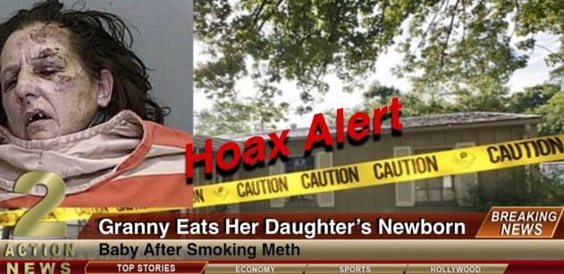 Hoax Alert! Granny DID NOT Eat Newborn While on Meth