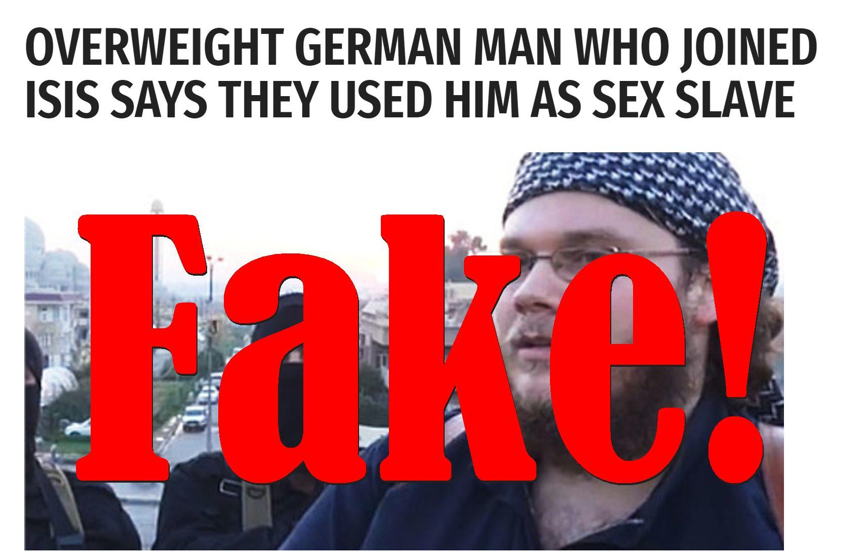 Fake News: Overweight German Man Who Joined ISIS NOT Used As Sex Slave