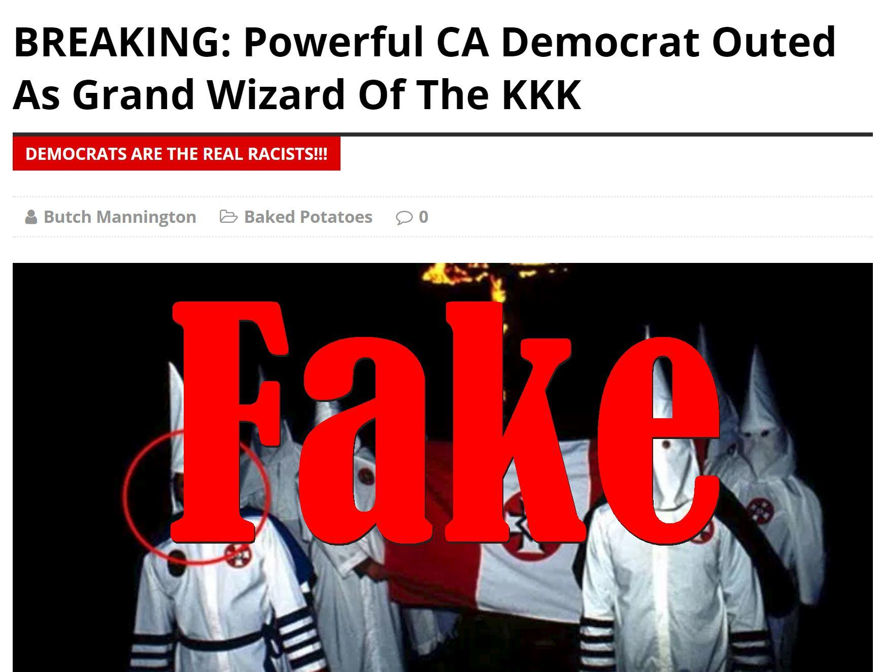 Fake News: Powerful CA Democrat NOT Outed As Grand Wizard Of The KKK