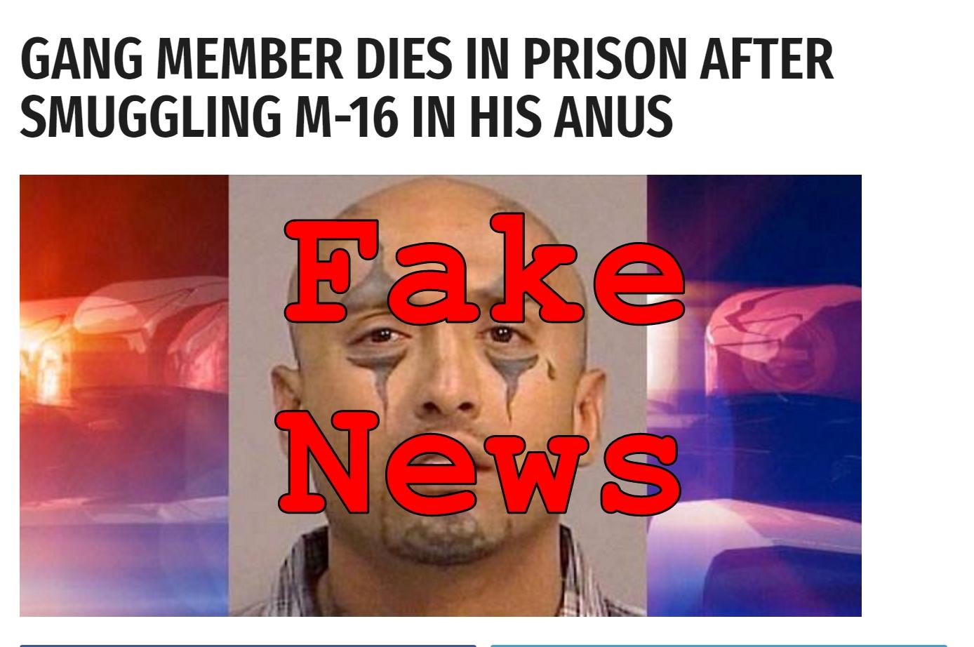 Fake News: Gang Member Did NOT Die in Prison After Smuggling M-16 in His Anus