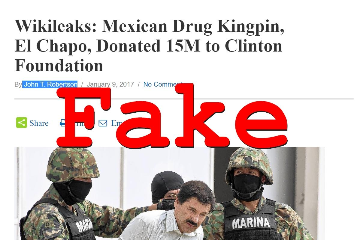 Fake News: Mexican Drug Kingpin El Chapo DID NOT Donate 15M to Clinton Foundation