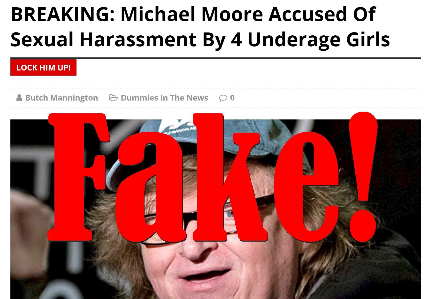Fake News: Michael Moore NOT Accused Of Sexual Harassment By 4 Underage Girls
