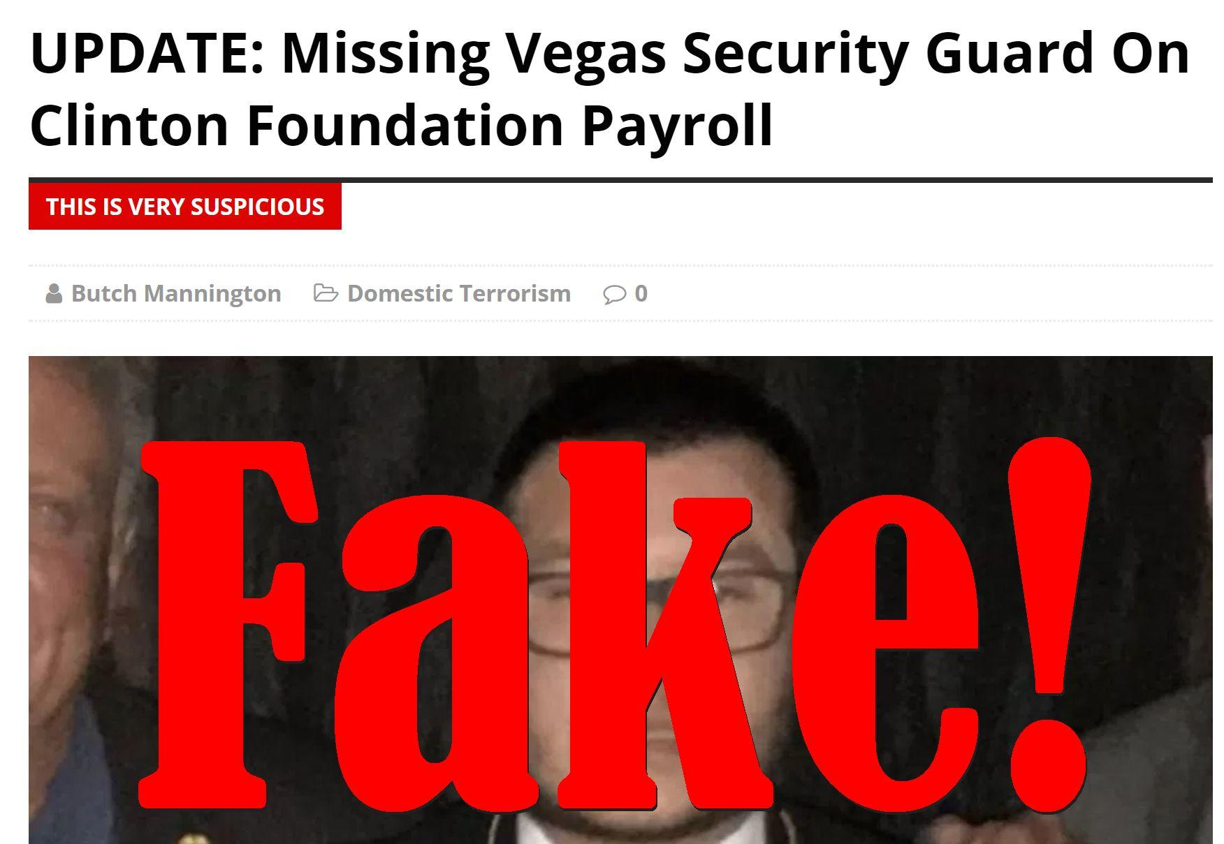 Fake News: Missing Vegas Security Guard NOT On Clinton Foundation Payroll