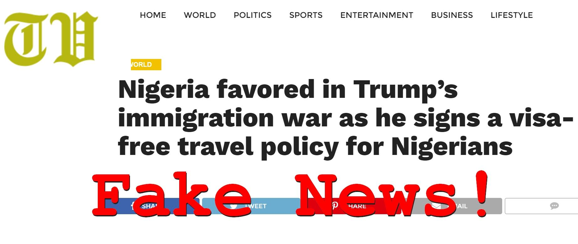 Fake News: Nigeria NOT Favored in Trump's Immigration War; Did NOT Sign Visa-free Travel Policy for Nigerians