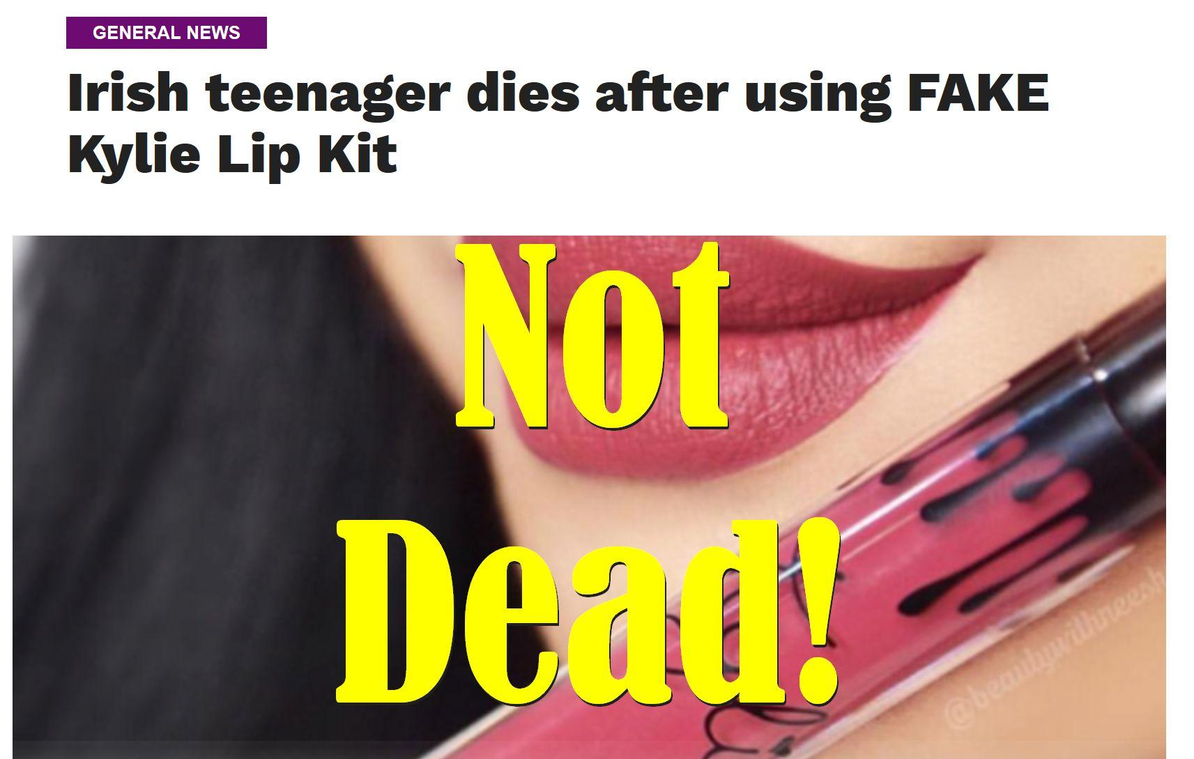 Fake News: Irish Teenager Did NOT Die After Using Fake Kylie Lip Kit