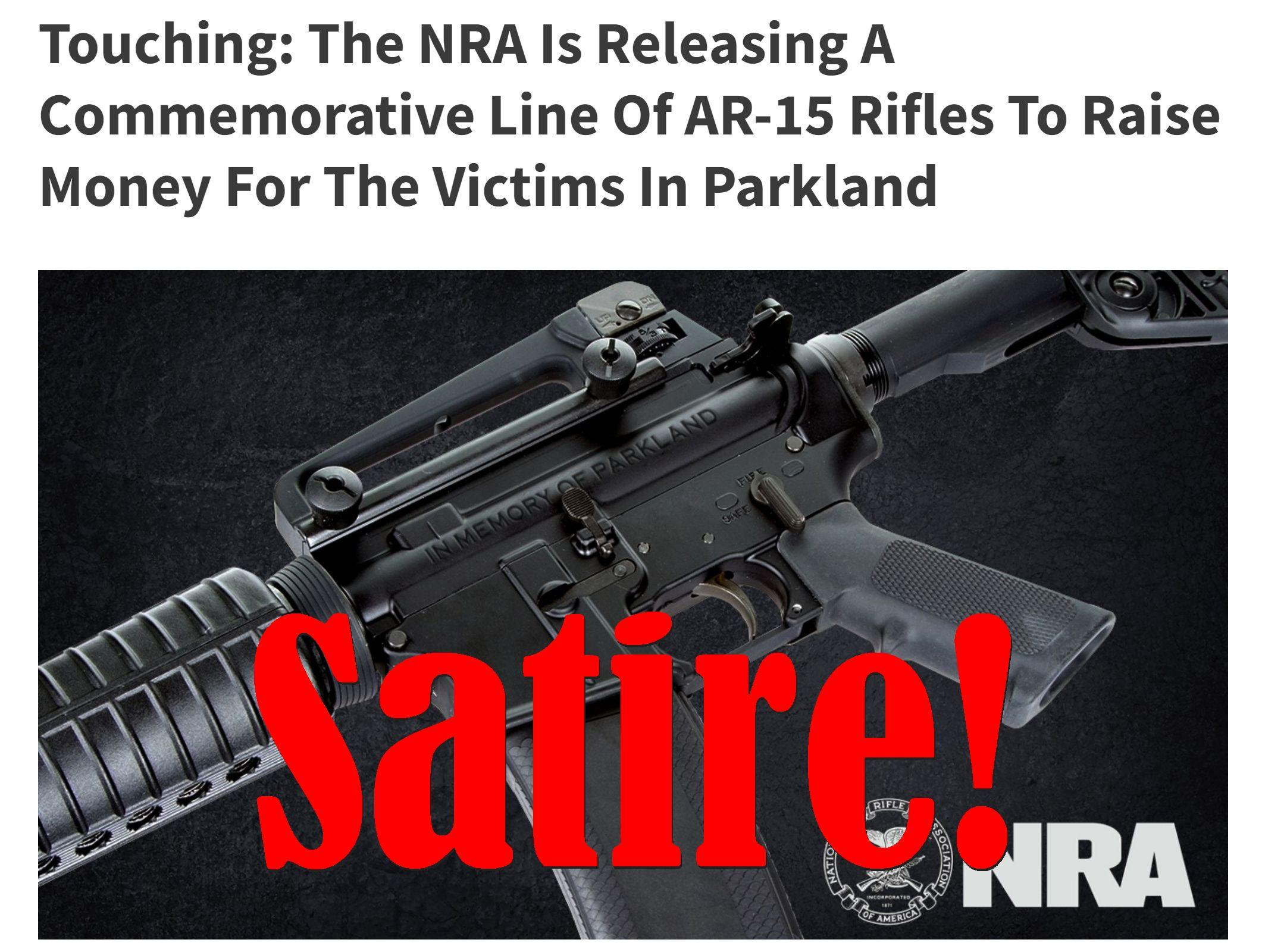 Fake News: NRA NOT Releasing Commemorative Line Of AR-15 Rifles To Raise Money For Parkland Victims