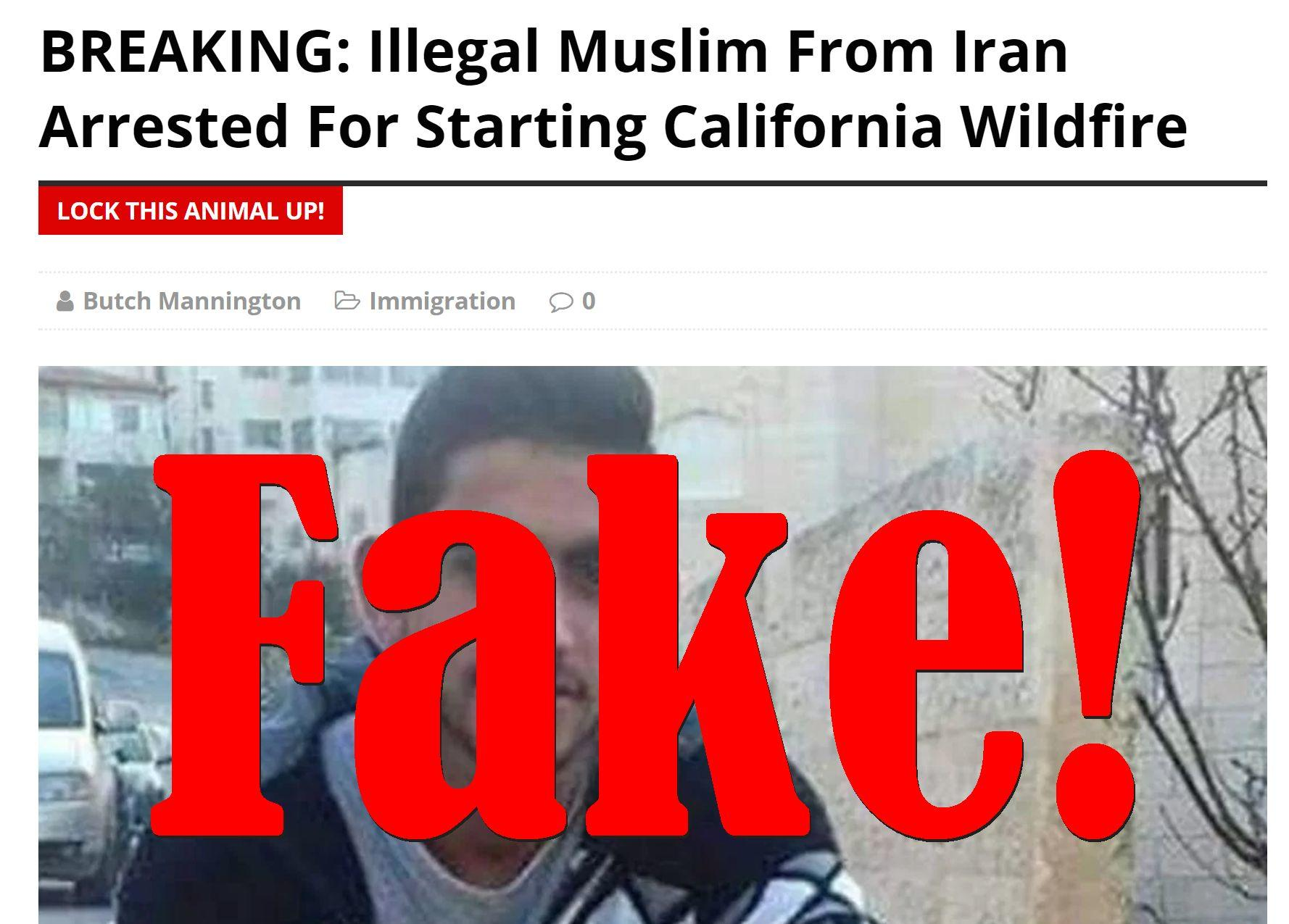 Fake News: NO Illegal Muslim From Iran Arrested For Starting California Wildfire