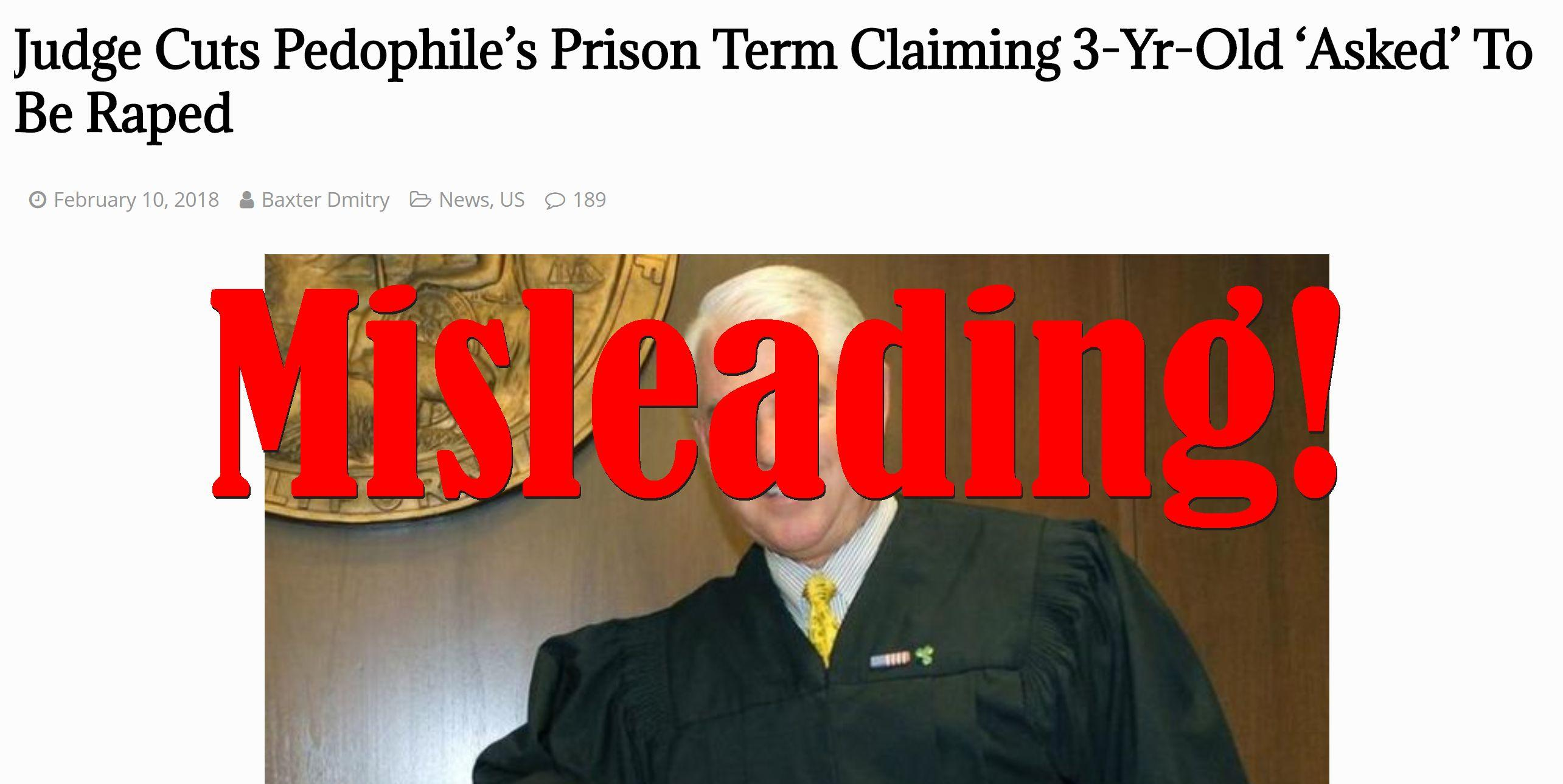 Fake News: Judge Did NOT Cut Pedophile's Prison Term Claiming 3-Yr-Old Asked To Be Raped