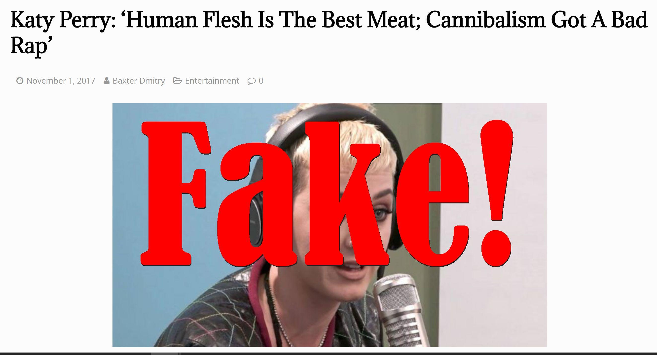 Fake News: Katy Perry Did NOT Say Human Flesh Is The Best Meat, Cannibalism Got A Bad Rap