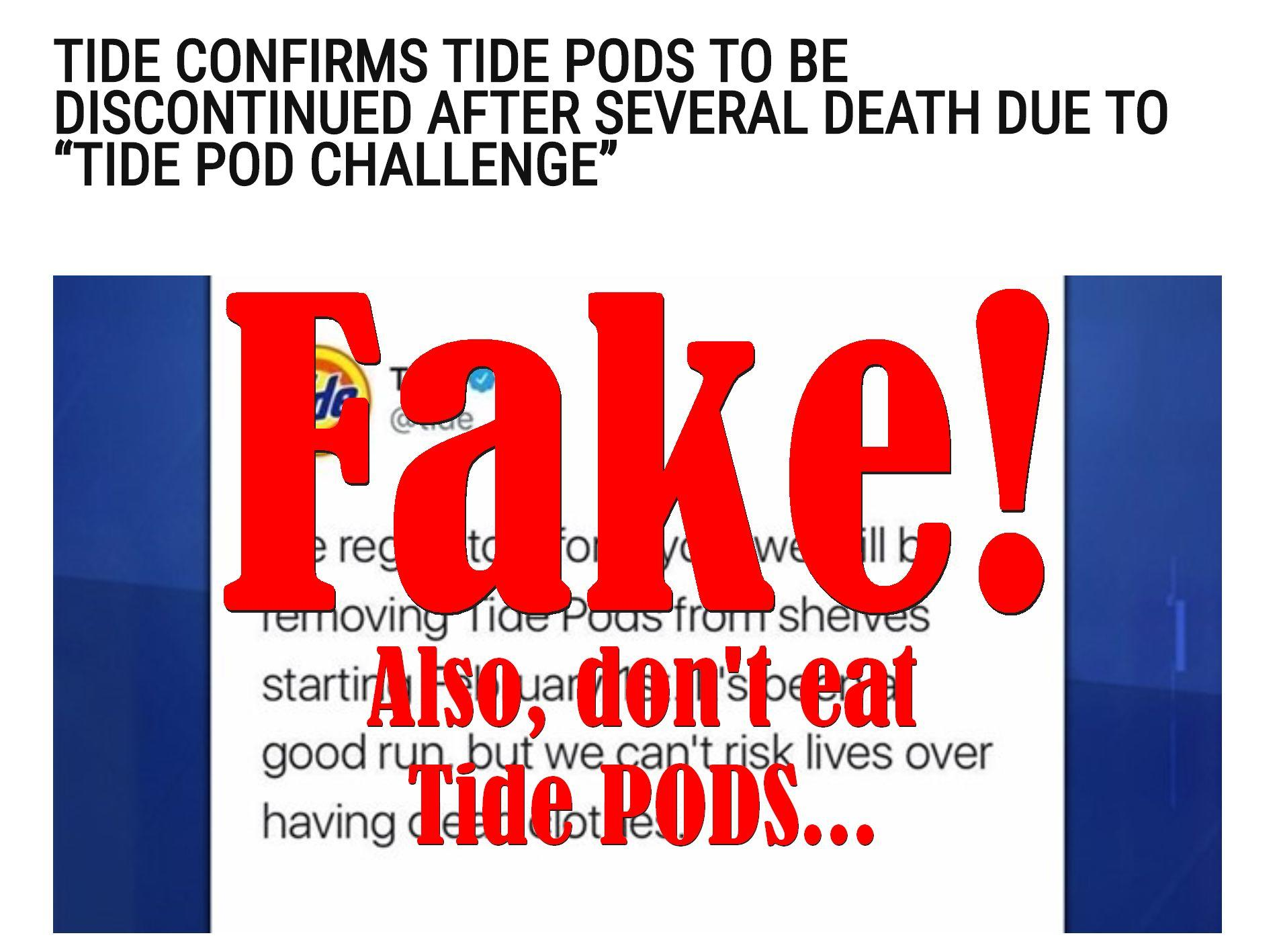 "Fake News: Tide Did NOT Confirm Tide Pods To Be Discontinued After Several Deaths Due To ""Tide Pod Challenge"""