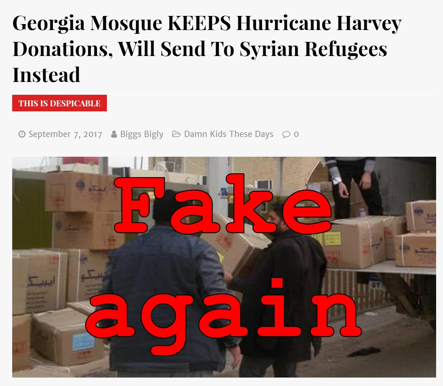 Fake News: Georgia Mosque Did NOT Keep Hurricane Harvey Donations, Will NOT Send To Syrian Refugees Instead