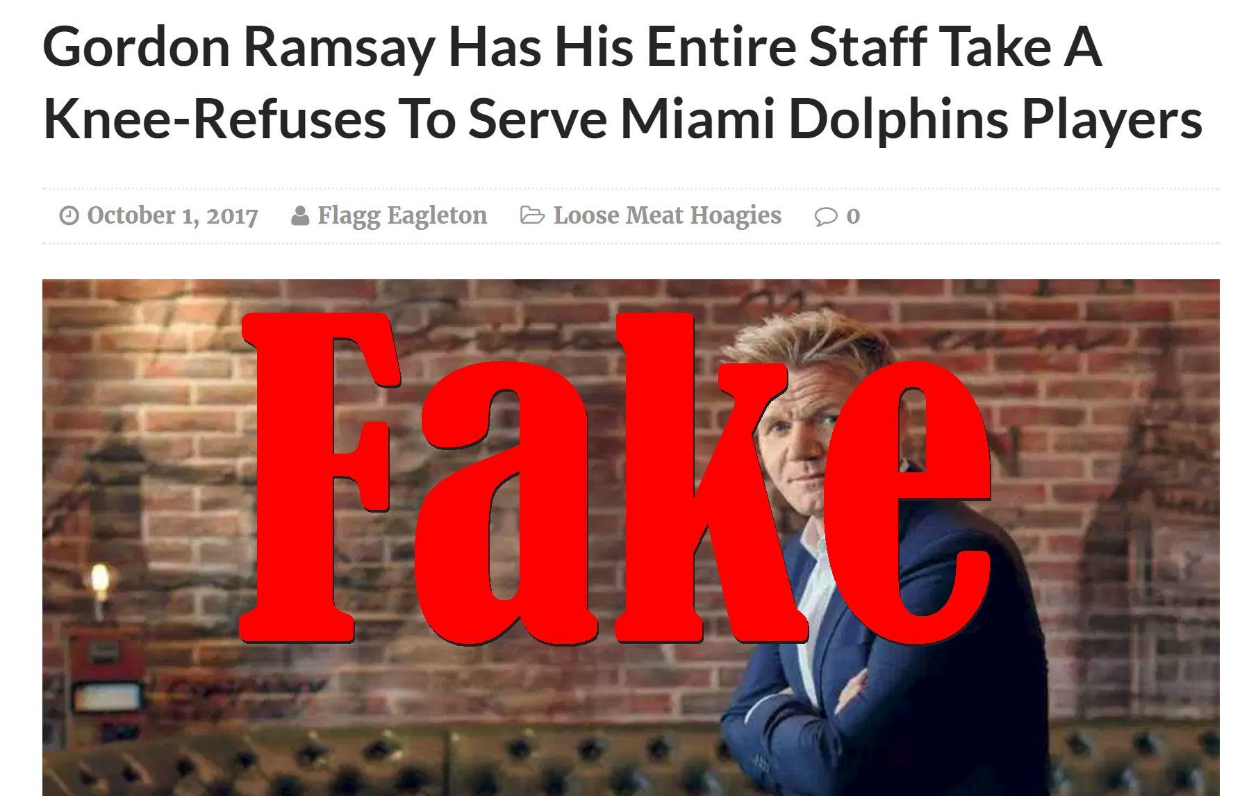 Fake News: Gordon Ramsay Did NOT Have Staff Take A Knee, Did NOT Refuse To Serve Miami Dolphins Players