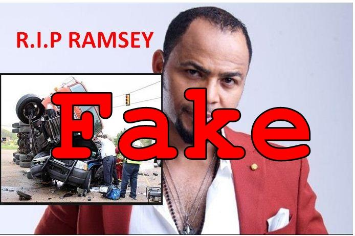 Fake News: Celebrated Nigerian Actor Ramsey Noah NOT Killed In A Devastating Car Crash In S.A.