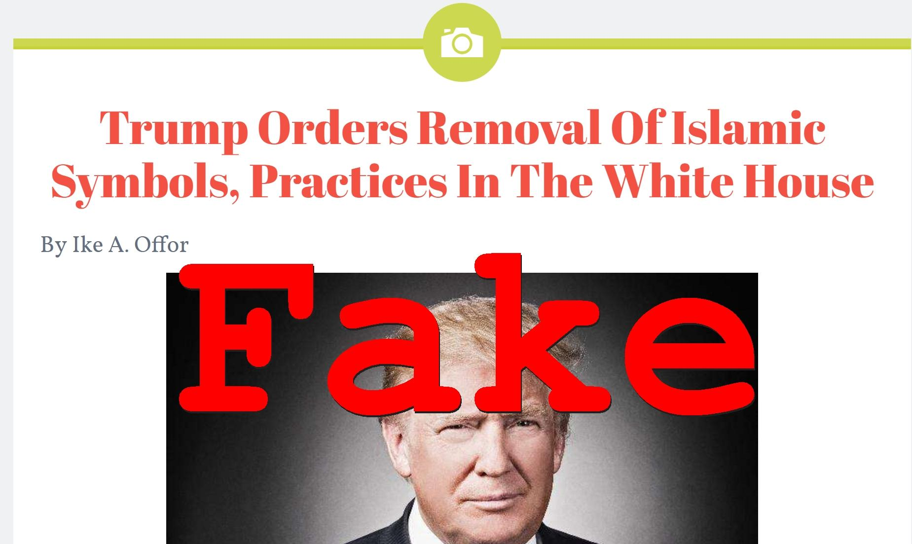 Fake News: Trump DID NOT Order Removal Of Islamic Symbols, Practices In The White House