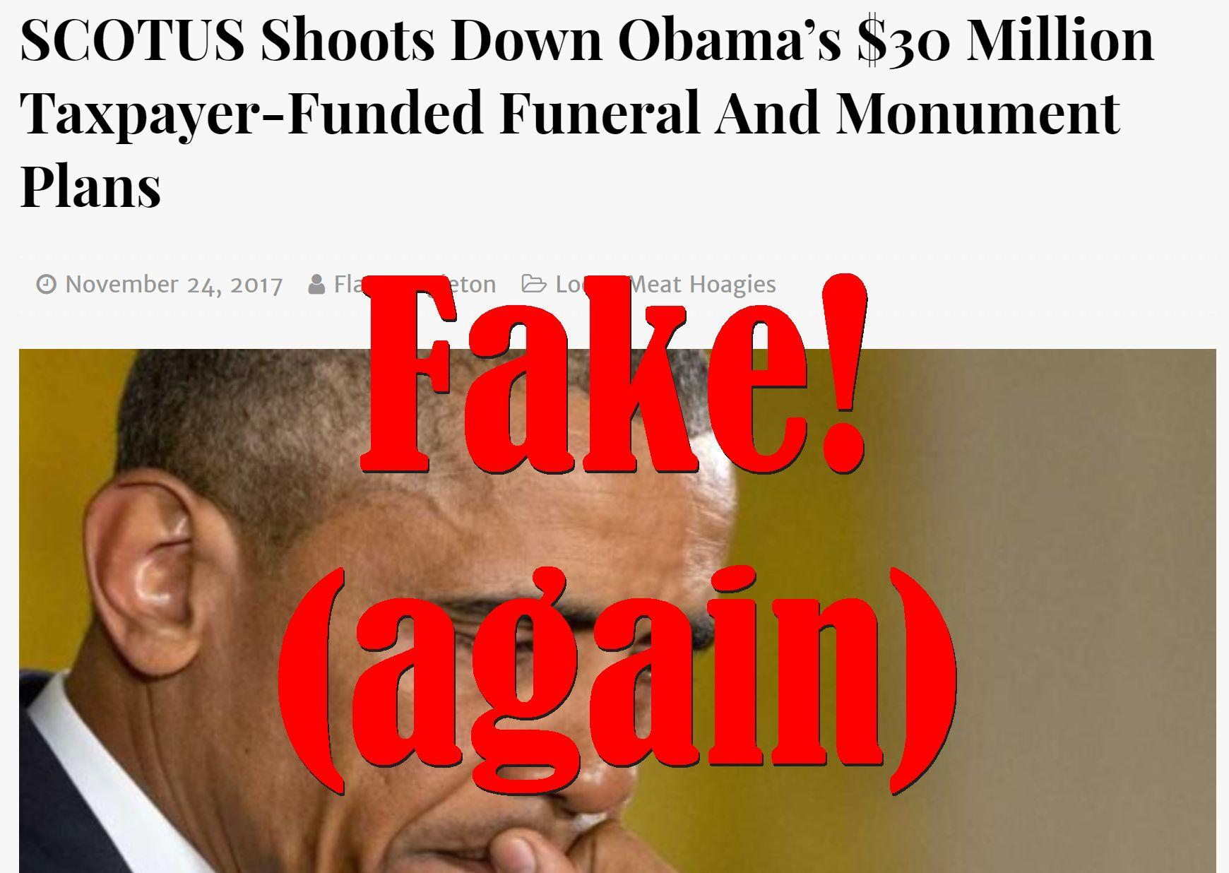 Fake News: SCOTUS Did NOT Shoot Down Obama's $30 Million Taxpayer-Funded Funeral And Monument Plans