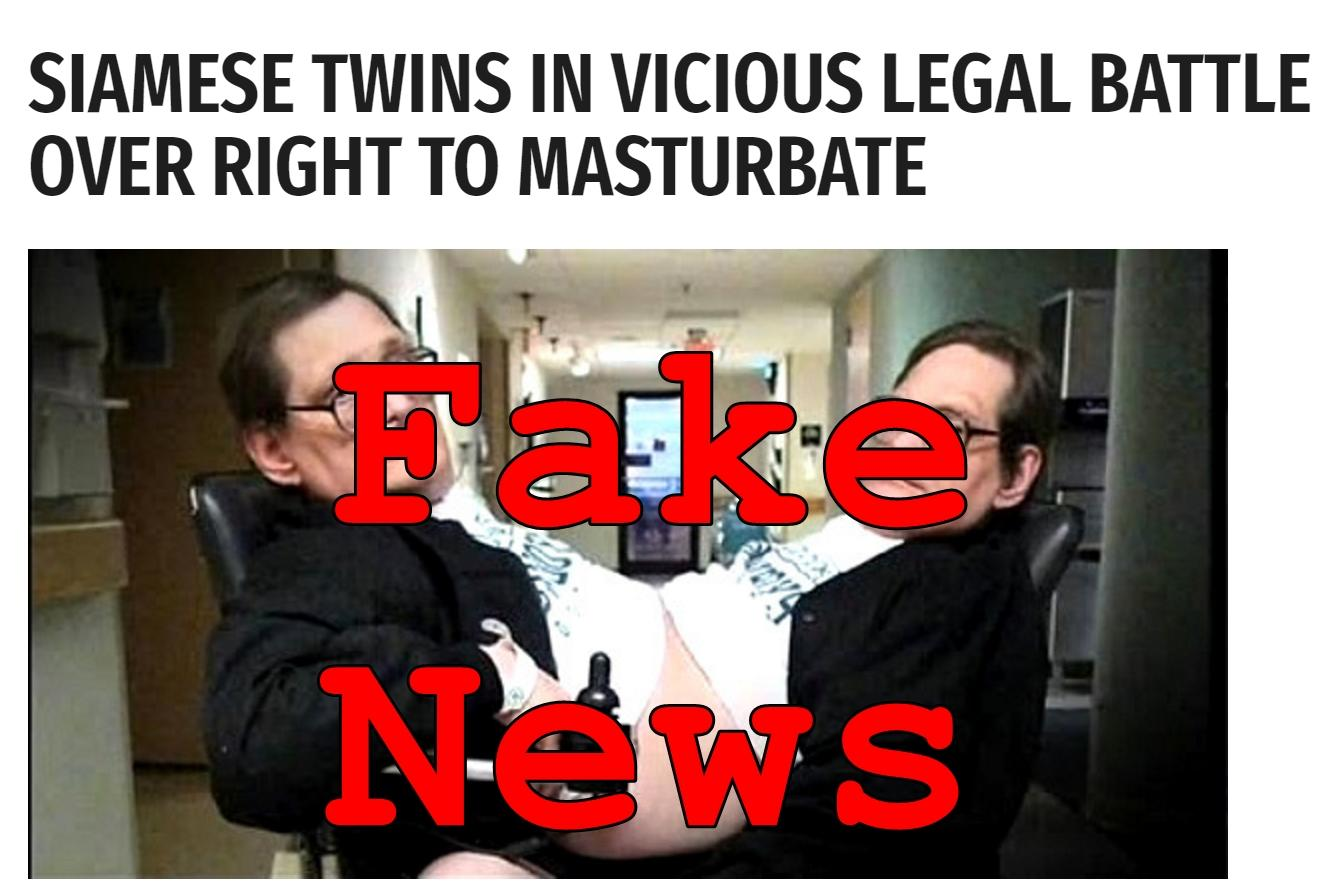 Fake News: Siamese Twins NOT In Vicious Legal Battle Over Right To Masturbate