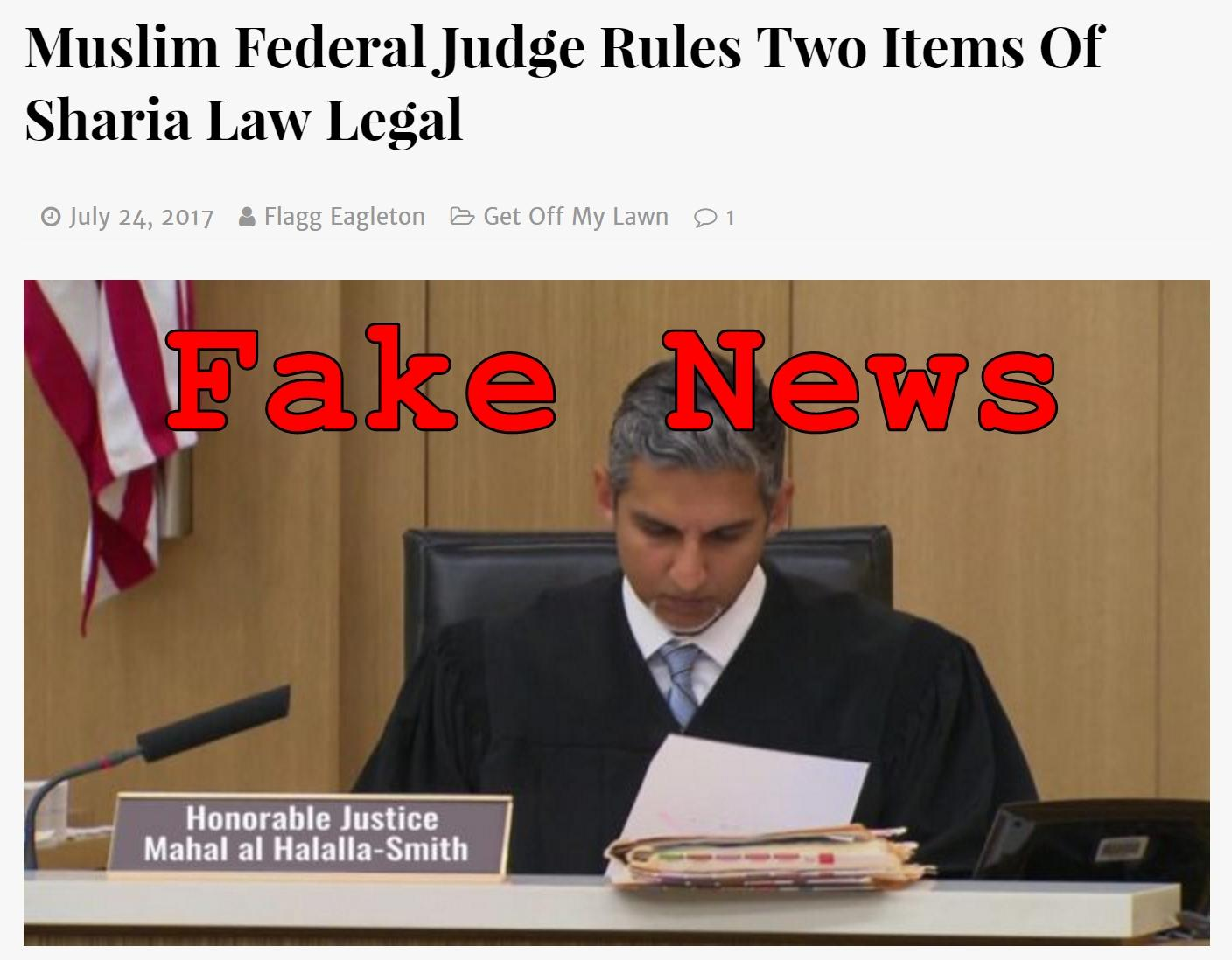 Fake News: Muslim Federal Judge Did NOT Rule Two Items Of Sharia Law Legal (And Was Not Found Dead)