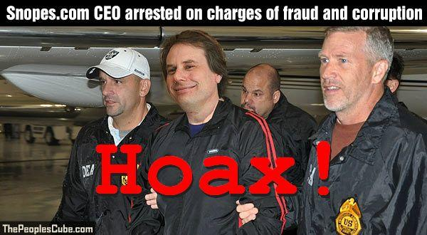 Hoax Alert: Snopes.com CEO NOT Arrested On Charges Of Fraud And Corruption