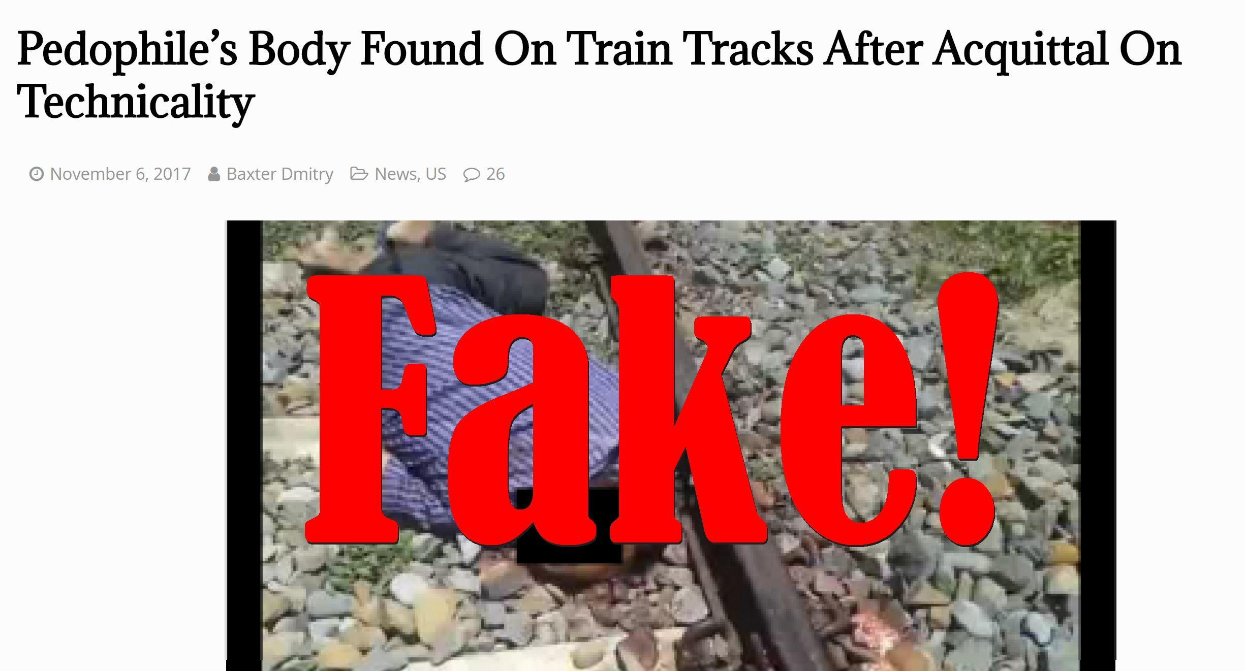 Fake News: Pedophile's Body NOT Found On Train Tracks After Acquittal On Technicality