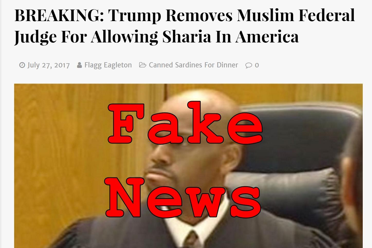 Fake News: Trump Did NOT Remove Muslim Federal Judge For Allowing Sharia In America